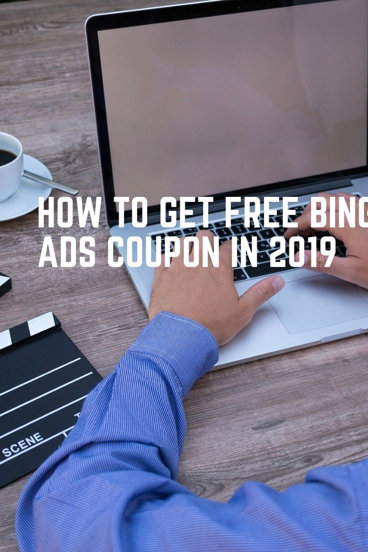 HOW TO GET FREE BING ADS COUPON IN 2019