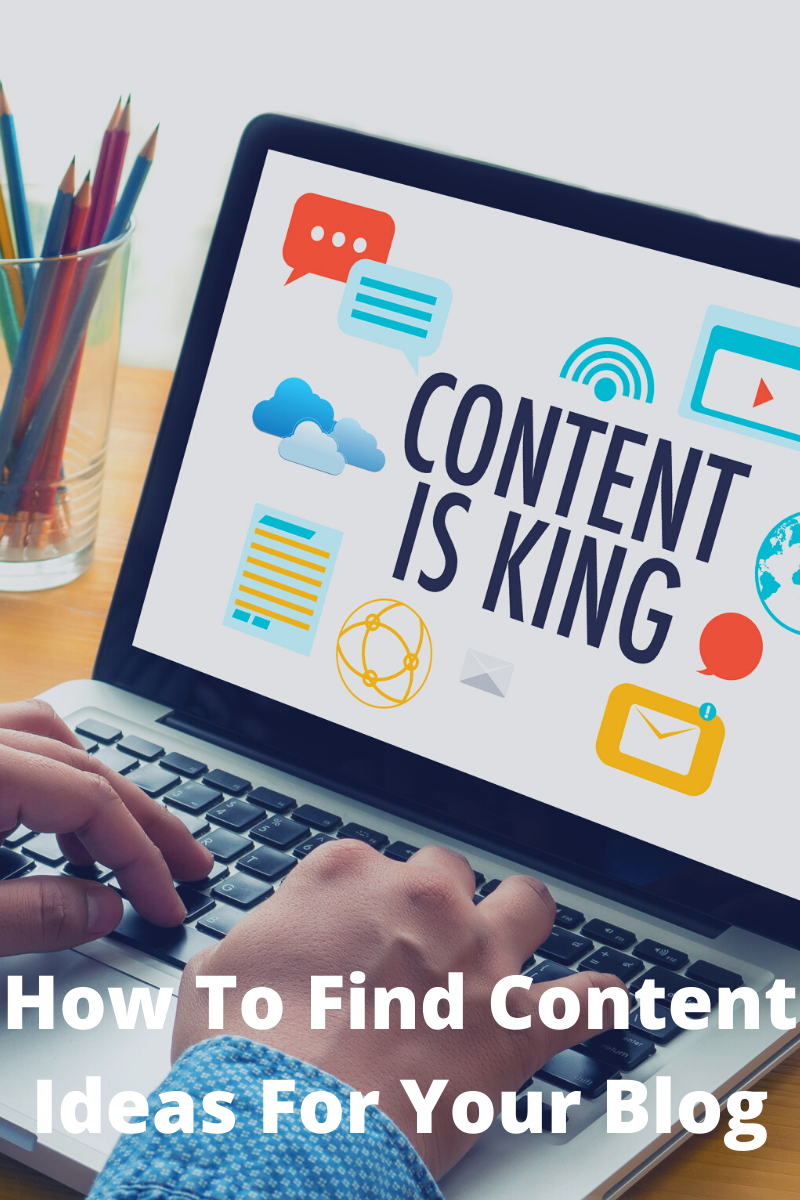 How To Find Content Ideas For Your Blog