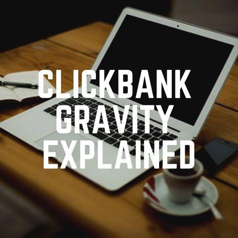 Clickbank Gravity Explained